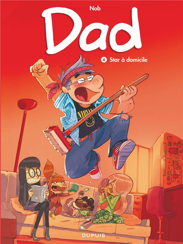 DAD T4 DAD - TOME 4 - STAR A DOMICILE